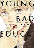 YOUNG BAD EDUCATION (onBLUE comics)