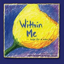 Within Me: - hope for a new joy