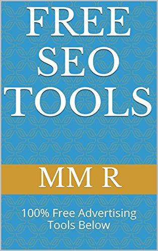 FREE SEO TOOLS: 100% Free Advertising Tools Below (English Edition)