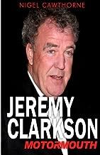 Jeremy Clarkson: Motormouth