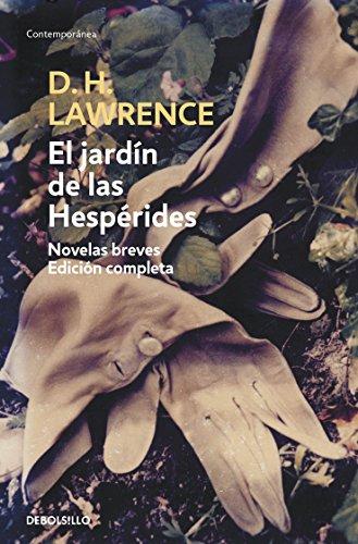 El jardín de las Hespérides: Novelas breves. Edición comp