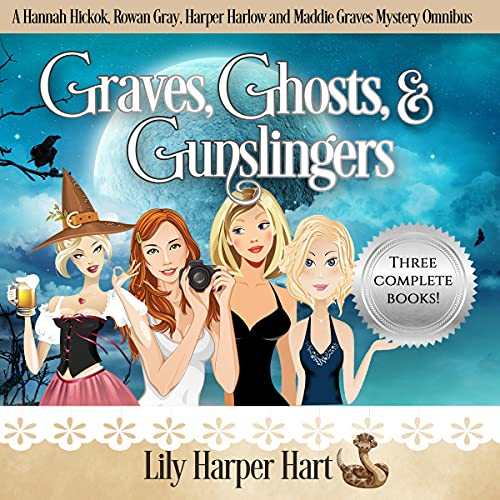 Graves, Ghosts & Gunslingers cover art