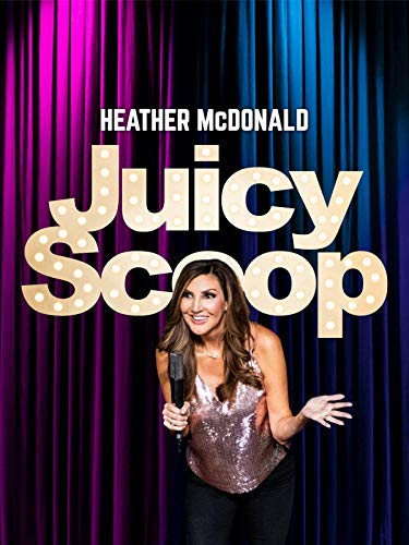 Heather McDonald's Juicy Scoop Stand Up Special