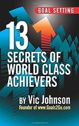 13 Secrets of World Class Achievers
