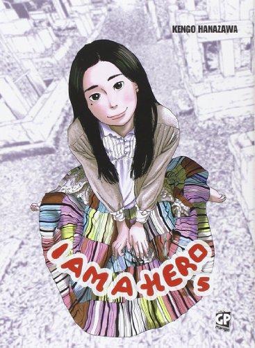 I am a hero (Vol. 5)