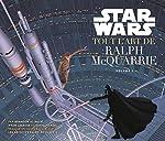 Star Wars - Tout l'Art de Ralph Mac Quarrie d'Alinger Brandon
