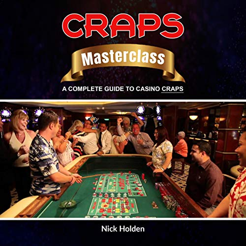 Craps Masterclass: A Complete Guide to Casino Craps cover art
