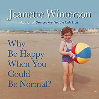 Why Be Happy When You Could Be Normal? cover art