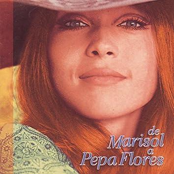 De Marisol A Pepa Flores