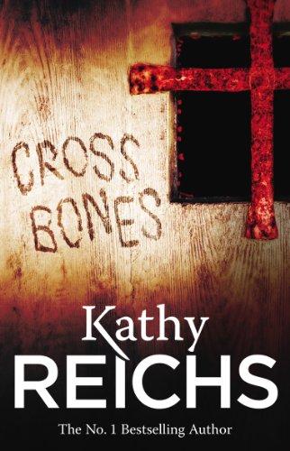 Cross Bones: (Temperance Brennan 8) by [Kathy Reichs]