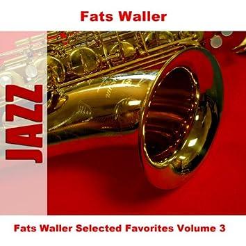 Fats Waller Selected Favorites Volume 3