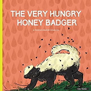 The Very Hungry Honey Badger audiobook cover art