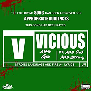 Vicious (feat. ABS Oak & ABS Qdawg)