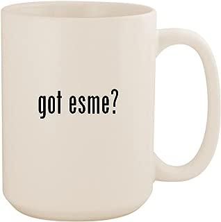 got esme? - White 15oz Ceramic Coffee Mug Cup