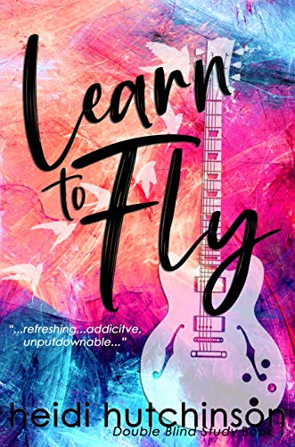 Learn To Fly (Double Blind Study Book 1)