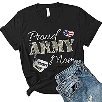 Proud Army Mom with Dog Tag Personalized Soldier s Name and Family Member Shirt Gift for Military Mom Sister Grandma Dad Great for Birthday Mothers Day Fathers Day Anniversary Black