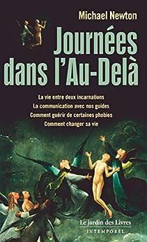 Journées dans l'Au-delà (French Edition) by [Michael Newton]
