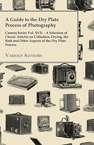 A Guide to the Dry Plate Process...