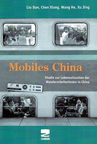 Mobiles China: Studie zur Lebenssituation der WanderarbeiterInnen in China