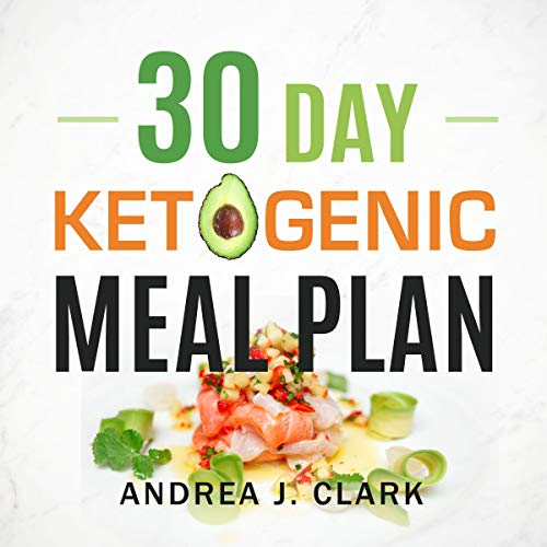 30 Day Ketogenic Meal Plan  By  cover art