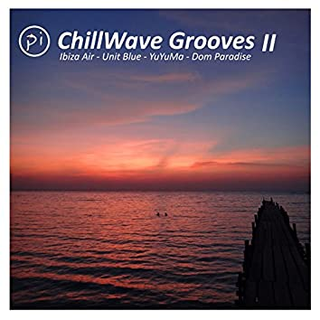 PI ChillWave Grooves Two