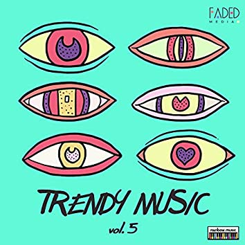 Trendy Music vol.5