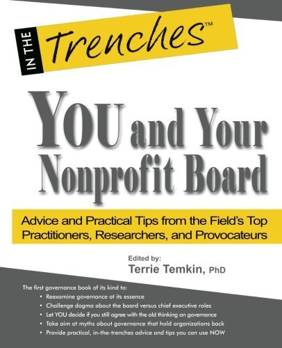 By Terrie Temkin You and Your Nonprofit Board: Advice and Practical Tips from the Field's Top Practitioners, Research (1st First Edition) [Paperback]