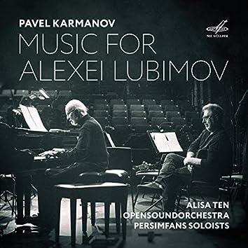 Pavel Karmanov: Music for Alexei Lubimov
