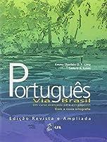Portugues Via Brasil: Um Curso Avancado Para Estrangeiros Livro Aluno