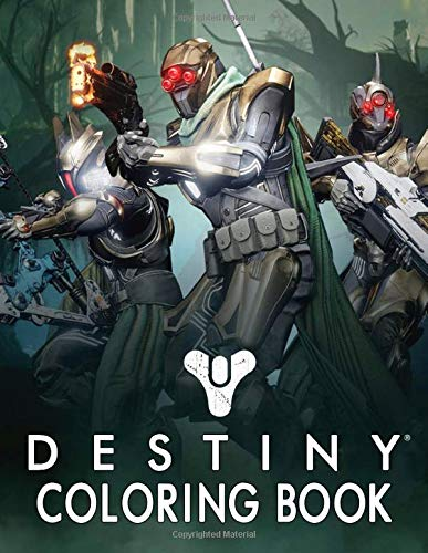Destiny Coloring Book: Featuring Incredible Line Art Inspired By The Hit Online Gaming Franchise