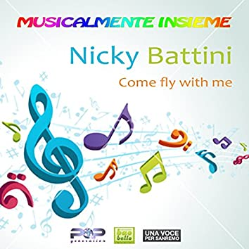 Come Fly with Me (Musicalmente insieme)