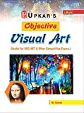 Objective Visual Art (Useful For UGC NET & Other Competitive Exam.)