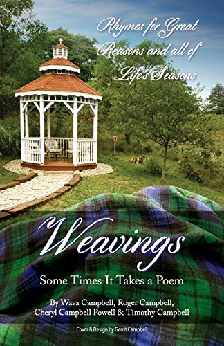 Weavings: Some Times It Takes a Poem