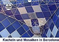 Kacheln und Mosaiken in Barcelona (Wandkalender 2022 DIN A4 quer): Mit seinen bunten Kacheln und Mosaiken hat der Architekt Antonio Gaudí Barcelona eine froehliche und spielerische Note verliehen - bringen Sie ein bisschen Leichtigkeit in Ihre vier Waende. (Geburtstagskalender, 14 Seiten )
