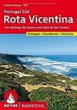 Rota Vicentina: Portugal Süd: von Santiago do Cacém zum Cabo de São Vicente. 18 Etappen, 9 Rundtouren, GPS-Tracks (Rother Wanderführer)