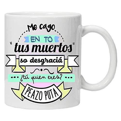 Taza Blanca me CAGO en to, Regalo Original Amigas y colecion