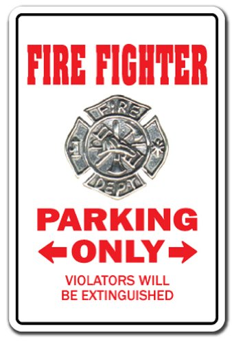 Fire Fighter Novelty Aluminum Sign   Indoor/Outdoor   Funny Home Décor for Garages, Living Rooms, Bedroom, Offices   SignMission Fireman Gift EMT First Responder Police Sign Wall Plaque Decoration