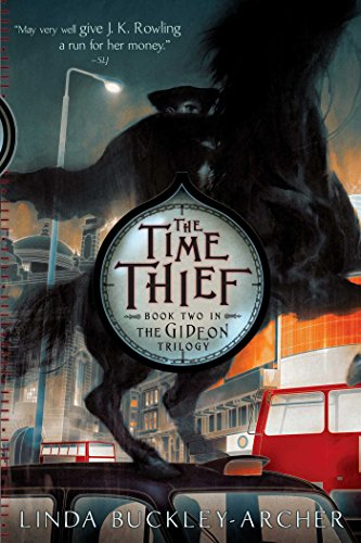 The Time Thief (The Gideon Trilogy Book 2)