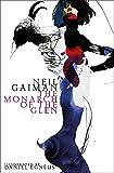 The Monarch of the Glen: Neil Gaiman. Illustrated by Daniel Egnéus. (American Gods Novella)