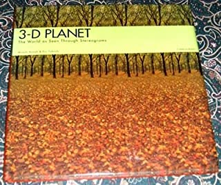3-D Planet: The World As Seen Through Stereograms