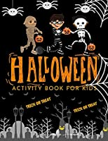 Halloween Activity Book for Kids: Halloween Theme Activity Book for Coloring, Mazes, World Search Puzzles, Sudoku Scary and Funny Kids Halloween Activities