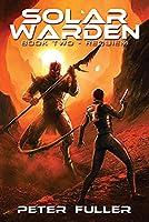 Solar Warden, 2: Book Two - Requiem