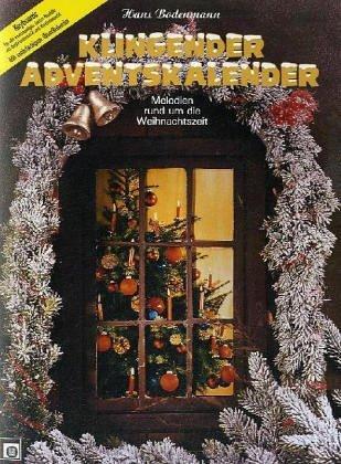 Klingender Adventskalender, für Keyboard by Hans Bodenmann (1986-09-05)