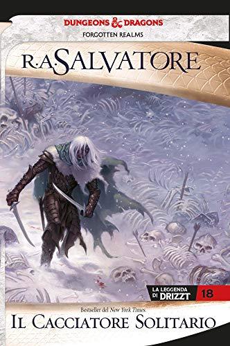 Il cacciatore solitario: La leggenda di Drizzt 18