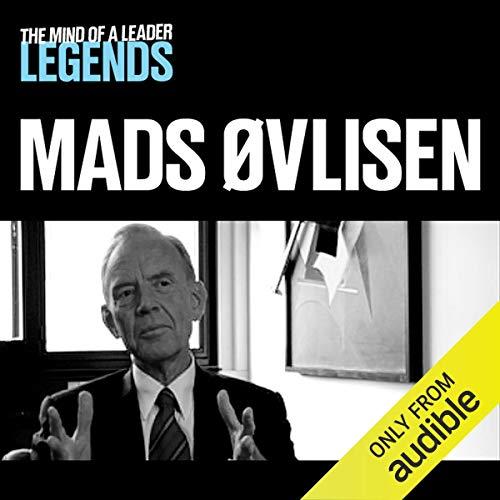 Mads Øvlisen - The Mind of a Leader Legends audiobook cover art