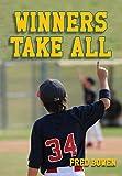 Winners Take All (Fred Bowen Sports Story Series)