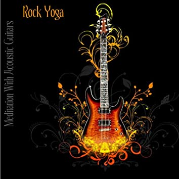 Rock Yoga: Meditation With Acoustic Guitars