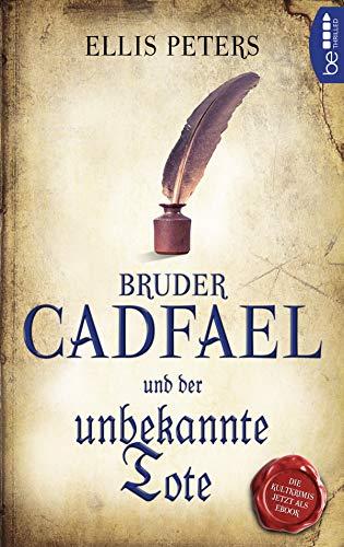 Bruder Cadfael und der unbekannte Tote (Ein Fall für den Mönch 2)