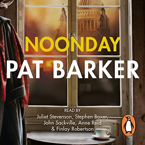 Noonday                   By:                                                                                                                                 Pat Barker                               Narrated by:                                                                                                                                 Anne Reid,                                                                                        Finlay Robertson,                                                                                        John Sackville,                   and others                 Length: 9 hrs and 47 mins     56 ratings     Overall 4.2