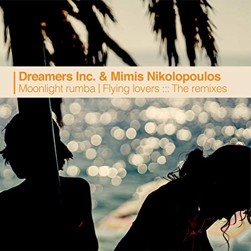 Dreamers Inc. & Mimis Nikolopoulos